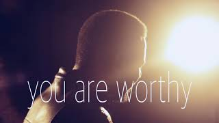 You are worthy-chris shalom width=