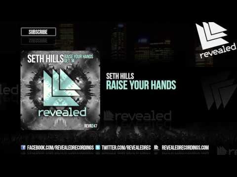 Voir la vidéo : Seth Hills - Raise Your Hands
