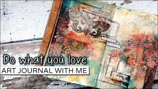 Art Journal Tutorial ★ Do what you love ★