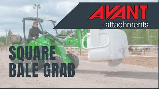 Square bale grab, Avant 300-700 Series attachment