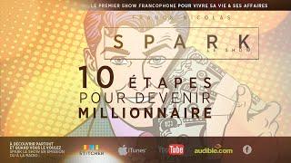 getlinkyoutube.com-Les 10 étapes pour devenir Millionnaire - Spark Le Show avec Franck Nicolas