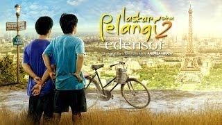 getlinkyoutube.com-Laskar Pelangi Sekuel 2 [Edensor] - Official Trailer