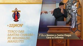 Terço das Santas Chagas | Padre Reginaldo Manzotti | 11 de Novembro de 2017 width=