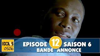 IDOLES - saison 6 - épisode 12 : la bande annonce