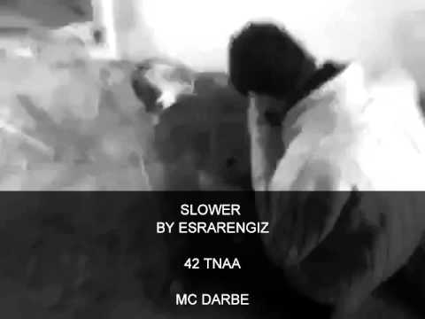 Mc Darbe 42 Tnaa �l�yorum Gel Kurtar Slower By Esrarengiz