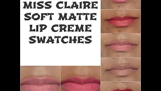 getlinkyoutube.com-Miss Claire Soft Matte Lip cream SWATCHES only