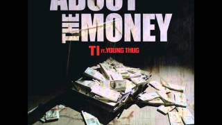 getlinkyoutube.com-TI - About The Money - (Clean) ft. Young Thug BEST VERSION s/o to Crank Lucas
