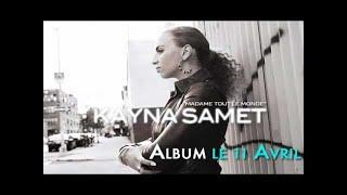 Kayna samet - madame tout le monde
