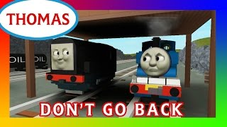 Thomas & Friends Accidents Will Happen | Don't Go Back | Roblox Remake