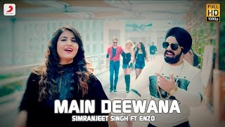 getlinkyoutube.com-Simranjeet Singh - Main Deewana | Subuhi Joshi | Enzo | Latest Punjabi Song 2016