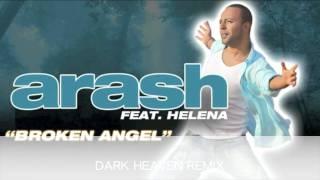 """getlinkyoutube.com-ARASH BROKEN ANGEL """"DARK HEAVEN REMIX"""""""