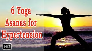 getlinkyoutube.com-6 Yoga Asanas for Hypertension - Beginners Yoga to Cure High Blood Pressure