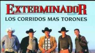 getlinkyoutube.com-GRUPO EXTERMINADOR: los corridos mas torones
