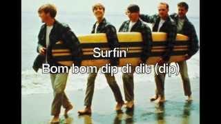 Surfin'   The Beach Boys (with Lyrics)