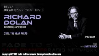 Ep. 583 FADE to BLACK Jimmy Church w/ Richard Dolan : 2017 UFO Disclosure : LIVE