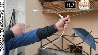 How To Make A Survival Bow Using An Umbrella - NEW - Primitive Weapons , Survival Tips - HD