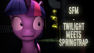 getlinkyoutube.com-[SFM] Twilight Meets SpringTrap (100th Upload!)