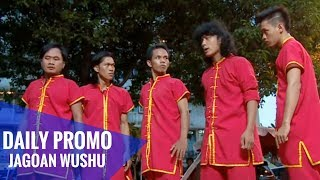 getlinkyoutube.com-JAGOAN WUSHU - daily promo ep 39 (30sec)