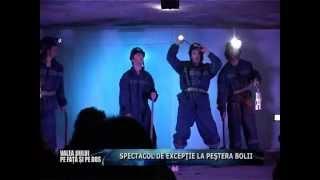 Valea Jiului , pe faţă si pe dos - Spectacol de teatru in Pestera Bolii