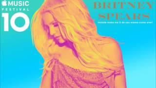Apple Music Festival   Britney Spears   Full Audio