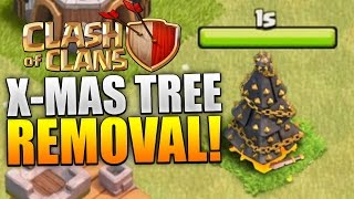 getlinkyoutube.com-Clash of Clans - REMOVING CHRISTMAS TREE 2015! X-MAS TREE REMOVAL! (CoC Christmas Update 2015!)