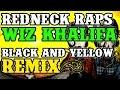 Redneck Souljers - Green N Yeller Wiz Khalifa - Black & Yellow remix