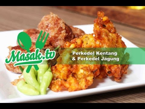 Masak.TV #039 - Bakwan Jagung & Perkedel Kentang