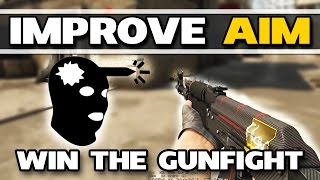 HOW TO GET BETTER AT CSGO #5 | Improve Aiming - Really win the Gunfight