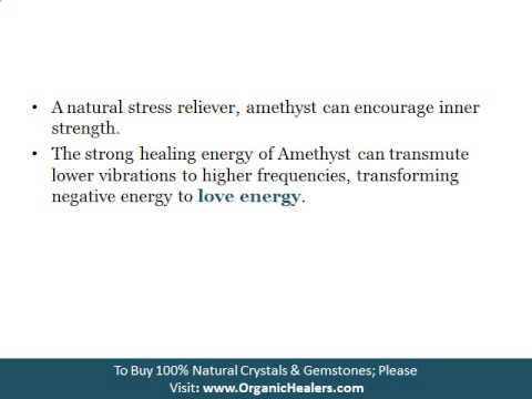 HEALING PROPERTIES OF AMETHYST CRYSTAL
