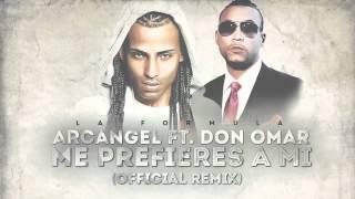 getlinkyoutube.com-Arcangel - Me Prefieres A Mi ft. Don Omar (Remix) [Official Audio]