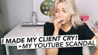 getlinkyoutube.com-I Made My Client Cry ! + My YouTube Scandal