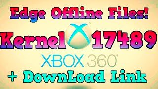 getlinkyoutube.com-Edge Offline Files 17489 | Jtag & RGH | + Download Link