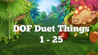 DOF Duet Things 1 - 25 (Duet Thing Special)