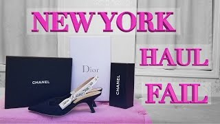 New York Lux Shopping Haul FAIL - Dior shoes, Chanel choker & Sunglasses