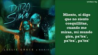 Duro y Suave - Noriel & Leslie Grace (Letra/Lyrics)