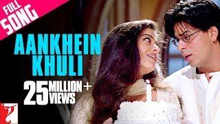 Aankhein Khuli - Full Song   Mohabbatein   Shah Rukh Khan   Aishwarya Rai