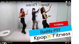 getlinkyoutube.com-Daddy - PSY | Kpop Dance Tutorial | Dance Fitness | KpopX Fitness