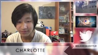 getlinkyoutube.com-Charlotte Episode 13 Live Reaction! - I Forgot Yu!
