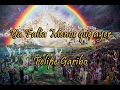 Ya Falta Menos que ayer - Felipe Garibo HD