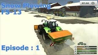 getlinkyoutube.com-Snow Plowing - Farming Simulator 2013 EP:1