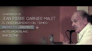 getlinkyoutube.com-Jean Pierre Garnier Malet - Conferencia en Barcelona - Proyecto LibreMente