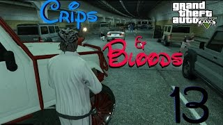 getlinkyoutube.com-GTA 5 Crips & Bloods Part 13 [HD]