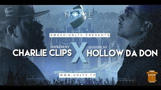 getlinkyoutube.com-CHARLIE CLIPS VS HOLLOW DA DON  SMACK/ URL (OFFICIAL VERSION)