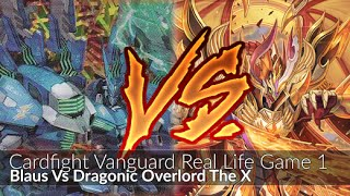 getlinkyoutube.com-Blaus Vs Dragonic Overlord The X - Cardfight!! Vanguard Game 1