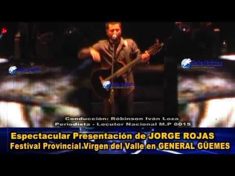 VIDEO COMPLETO:Jorge Rojas Festival Virgen del Valle