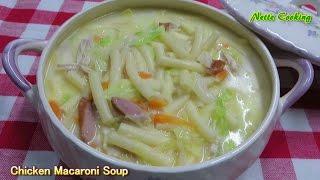 "getlinkyoutube.com-""Chicken Macaroni Soup"""