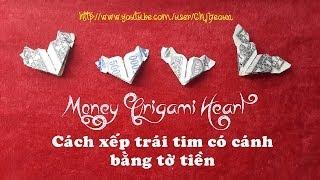 getlinkyoutube.com-Cách xếp Trái Tim có cánh bằng Tiền Giấy ♥ How to make Money Origami Heart with wings