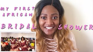 MY FIRST TIME AT AFRICAN (LOZI, ZAMBIAN) BRIDAL SHOWER | BRIDAL CHAT | VLOG