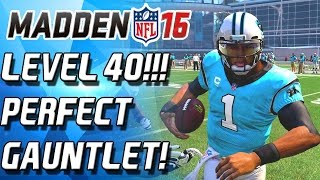 getlinkyoutube.com-LEVEL 40!!! CAM NEWTON OWNS THE GAUNTLET! BEST GAUNTLET RUN! - Madden 16