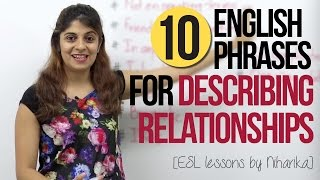 getlinkyoutube.com-10 English Phrases for Describing Relationships – Free English Speaking Lesson (ESL)